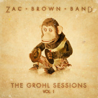 Zac Brown Band - The Grohl Sessions, Vol. 1