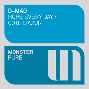 D-Mad - Hope Every Day / Cote d'Azur