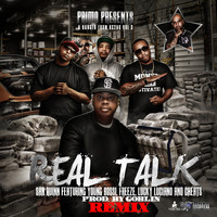 San Quinn - Real Talk (Remix) [feat. Young Bossi, Freeze, Lucky Luciano & Cheats] (Explicit)