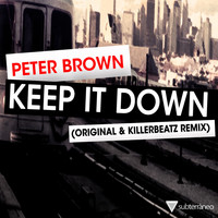 Peter Brown - Keep It Down