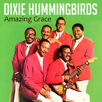 Dixie Hummingbirds - Amazing Grace