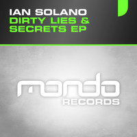 Ian Solano - Dirty Lies & Secrets EP