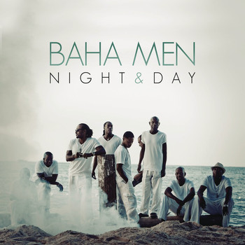 Baha Men - Night & Day