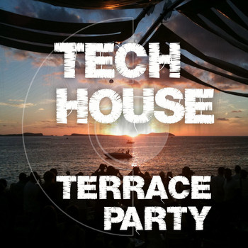 Various Artists - Tech House Terrace Party