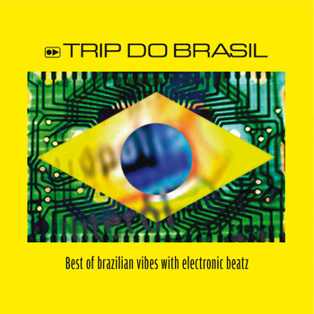 Various Artists - Trip Do Brasil, Best Of
