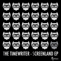 The Timewriter - Screenland EP