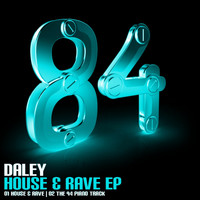 Daley - House & Rave EP
