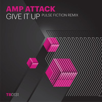 Amp Attack - Give It Up (Pulse Fiction Remix)