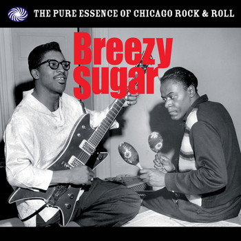 Various Artists - Breezy Sugar: The Pure Essence of Chicago Rock & Roll