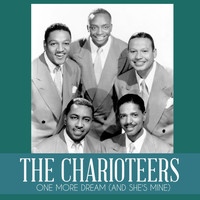 The Charioteers - One More Dream (And She's Mine)