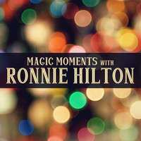 Ronnie Hilton - Magic Moments with Ronnie Hilton
