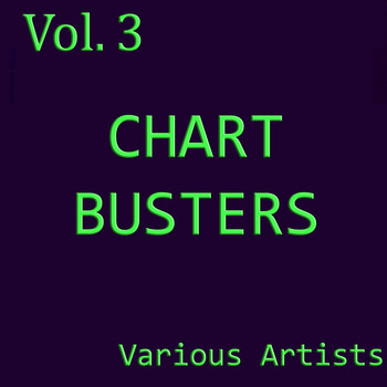 Various Artists - Chart Busters, Vol. 3