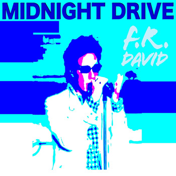 F.R. David - Midnight Drive