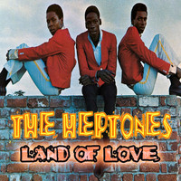 The Heptones - Land of Love