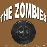 The Zombies - The Original Studio Recordings, Vol. 3