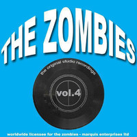 The Zombies - The Original Studio Recordings, Vol. 4