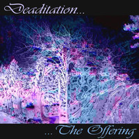 The Offering - Deaditation