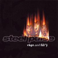 Steel Pulse - Rage And Fury