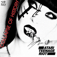 Atari Teenage Riot - Collapse Of History