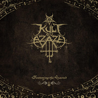 Kult ov Azazel - Destroying The Sacred