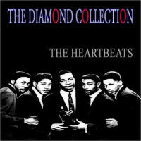 The Heartbeats - The Diamond Collection (Original Recordings)