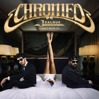 Chromeo - Jealous (I Ain't With It) (Remixes)