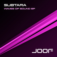 Subtara - Waves Of Sound EP