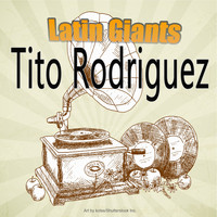 Tito Rodriguez - Latin Giants