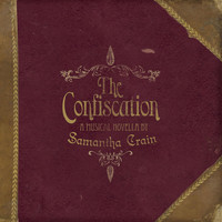 Samantha Crain - The Confiscation