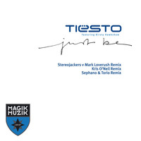 Tiësto Featuring Kirsty Hawkshaw - Just Be