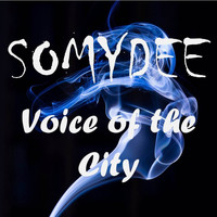Somy Dee - Voice of the City
