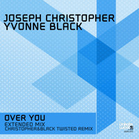 Joseph Christopher & Yvonne Black - Over You