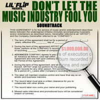 Lil' Flip - Don't Let the Music Industry Fool You (Soundtrack)