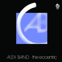 Alex Band - The Eccentric