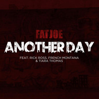 Fat Joe - Another Day