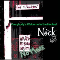 Neck - Everybody's Welcome to the Hooley!