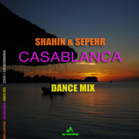 Shahin & Sepehr - Casablanca - Dance Mix