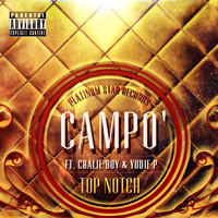 Chalie Boy - Top Notch (feat. Chalie Boy & Yodie P)