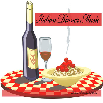 Italian Restaurant Music of Italy - Italian Dinner Music, Italian Restaurant Music, Background Music