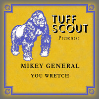 Mikey General - You Wretch