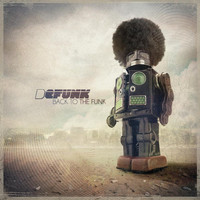 Defunk - Back To The Funk