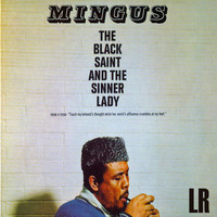 Charles Mingus - The Black Saint and the Sinner Lady (Remastered)