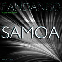 Fandango - Samoa (House and Groove)