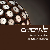 Chicane - No More I Sleep
