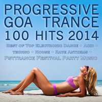 Ascent - Progressive Goa Trance 100 Hits 2014 - Best of Top Electronic Dance Acid Techno House Rave Anthems Psytrance Festival Party Hits