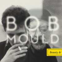 Bob Mould - I Don't Know You Anymore (Single)