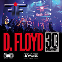 Familiar Faces - D. Floyd 30 Year Anniversary