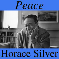 Horace Silver - Peace