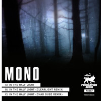 mono - In The Half Light