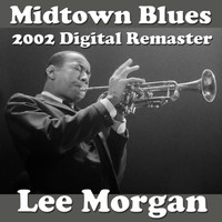 Lee Morgan - Midtown Blues